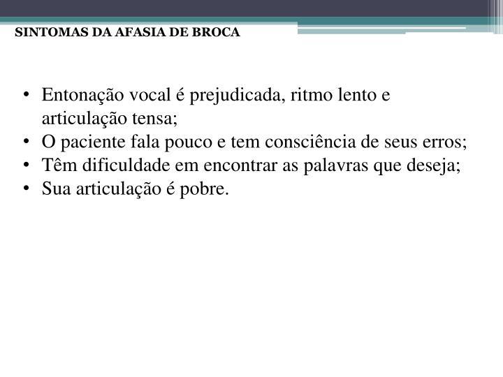 SINTOMAS DA AFASIA DE BROCA