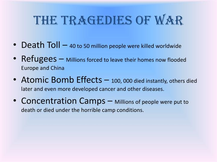 The Tragedies of War