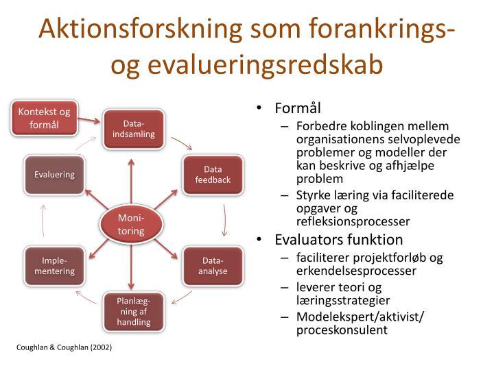 Aktionsforskning som forankrings- og evalueringsredskab