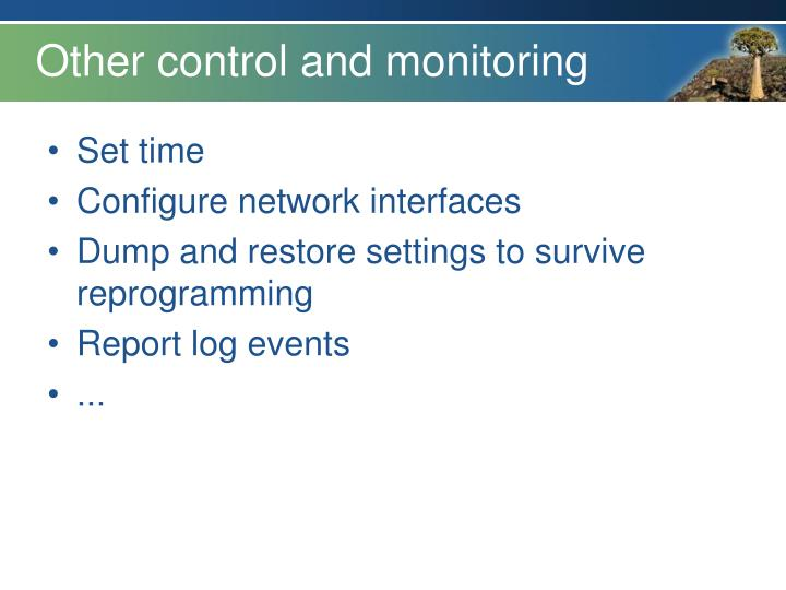 Other control and monitoring
