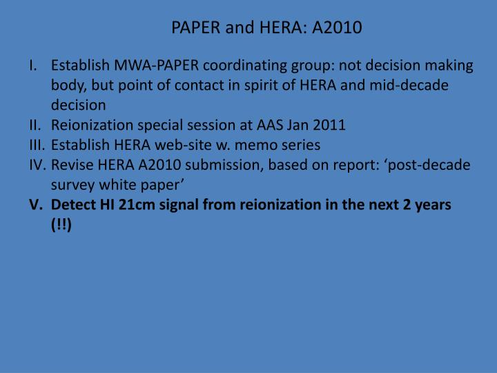 PAPER and HERA: A2010