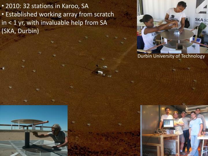 2010: 32 stations in Karoo, SA