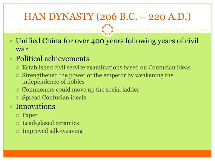 HAN DYNASTY (206 B.C.