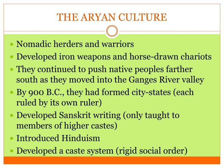 THE ARYAN CULTURE