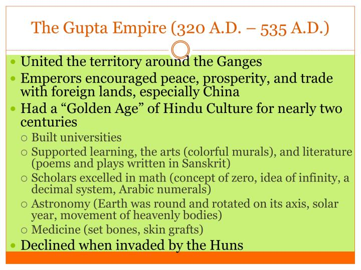 The Gupta Empire (320 A.D. – 535 A.D.)