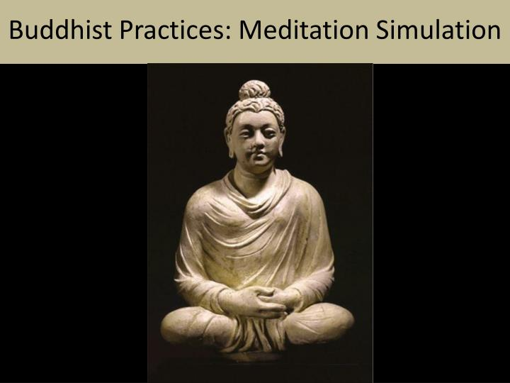 Buddhist Practices: Meditation