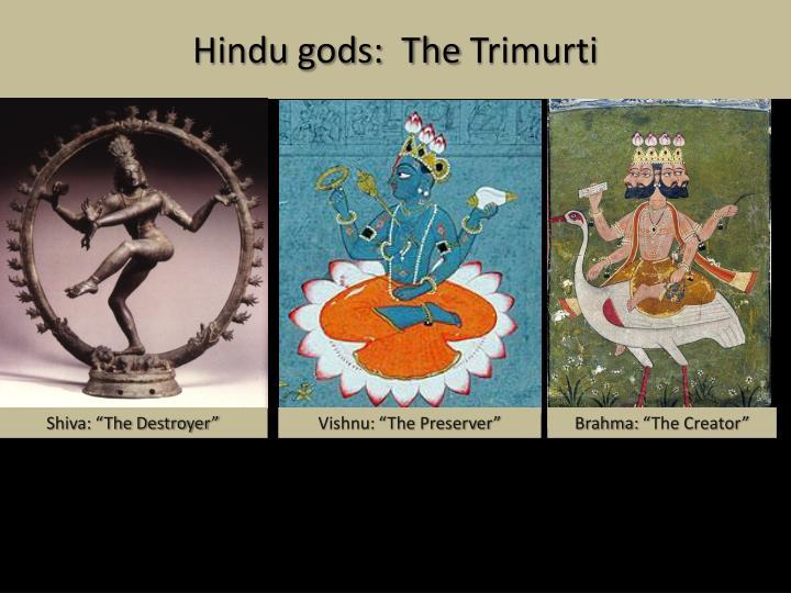 Hindu gods:  The