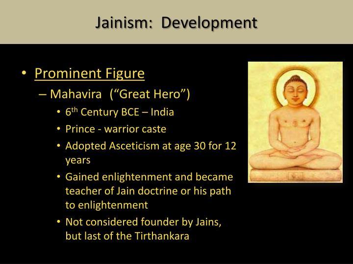 Jainism:  Development