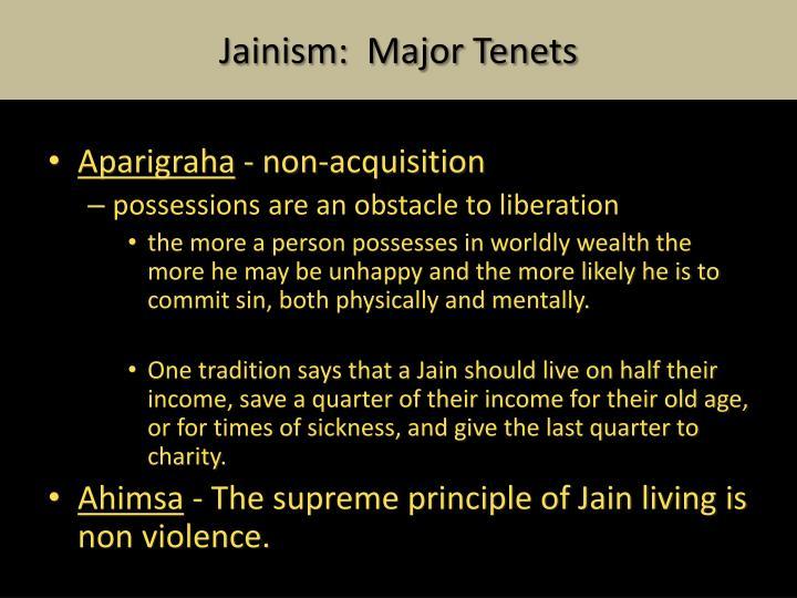 Jainism:  Major Tenets