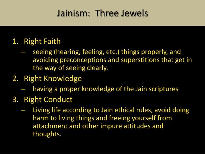 Jainism:  Three Jewels