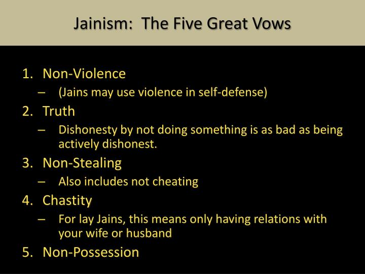 Jainism:  The Five Great Vows