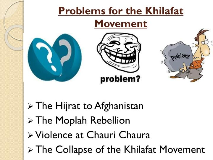 Problems for the Khilafat Movement