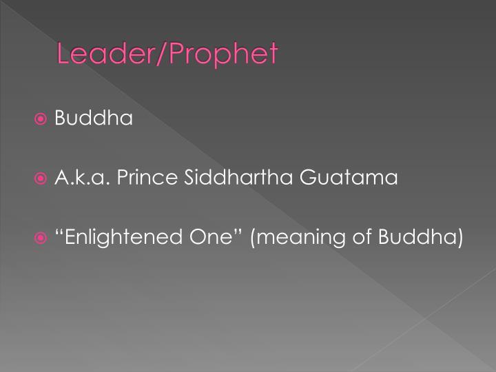 Leader/Prophet