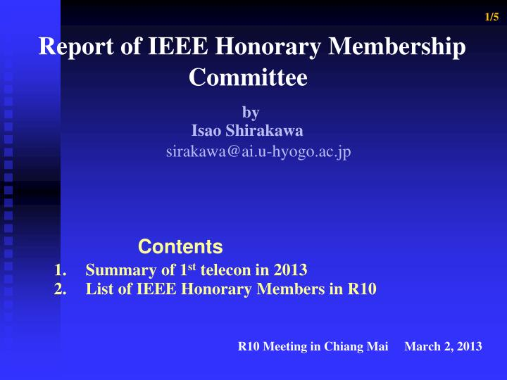 1 5 report of ieee honorary membership committee
