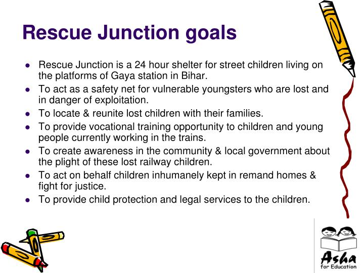 Rescue junction goals