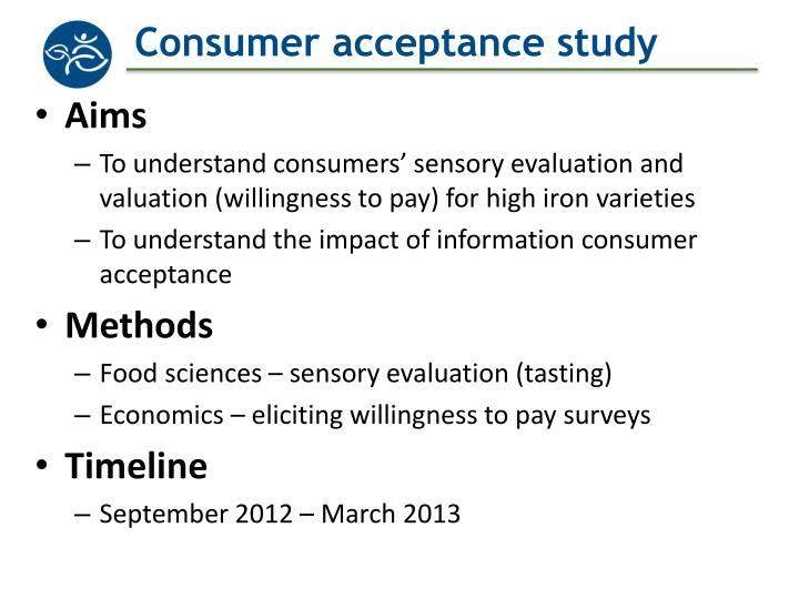 Consumer acceptance study
