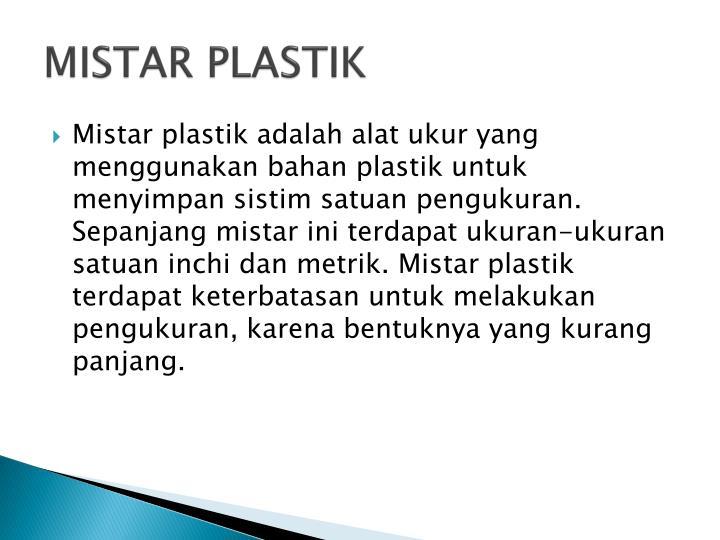 MISTAR PLASTIK