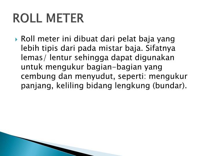 ROLL METER