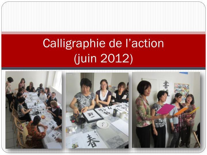 Calligraphie de l'action