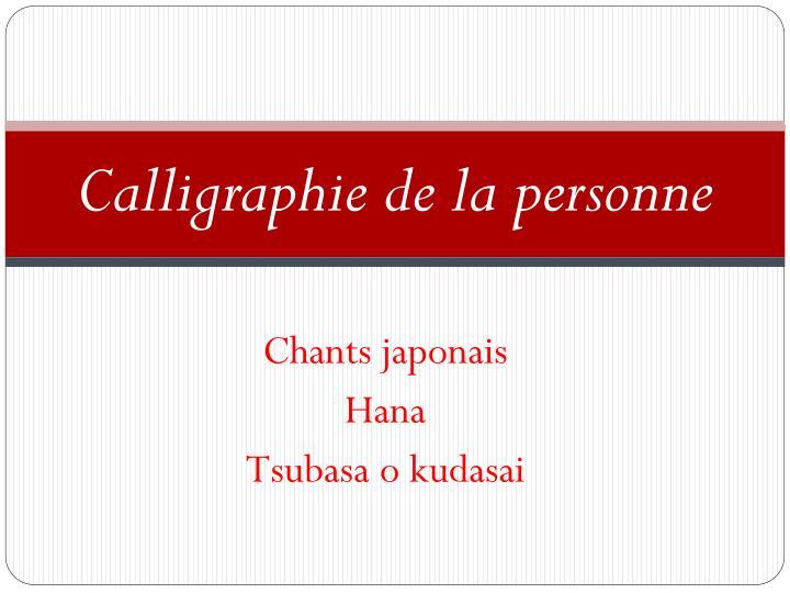 Calligraphie de la personne