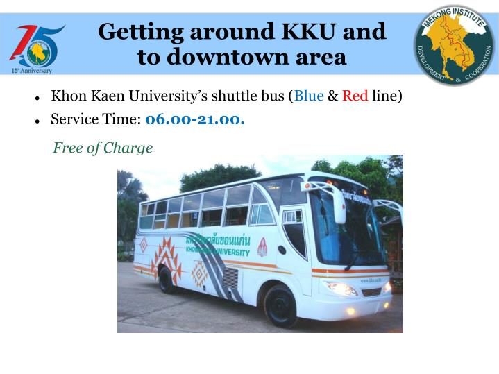Getting around KKU and