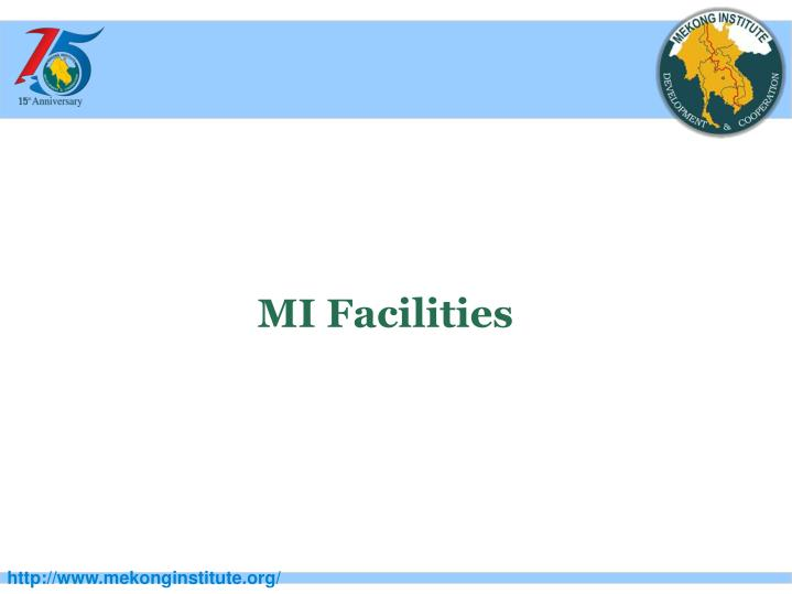 MI Facilities