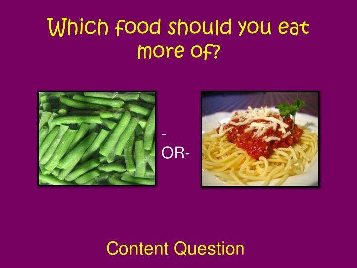 Which food should you eat more of?