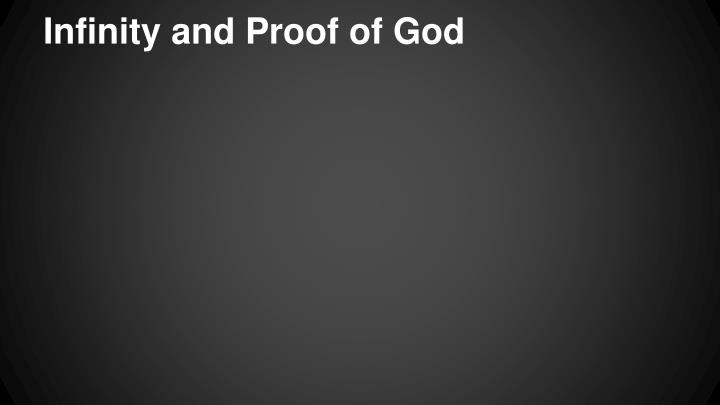 Infinity and Proof of God