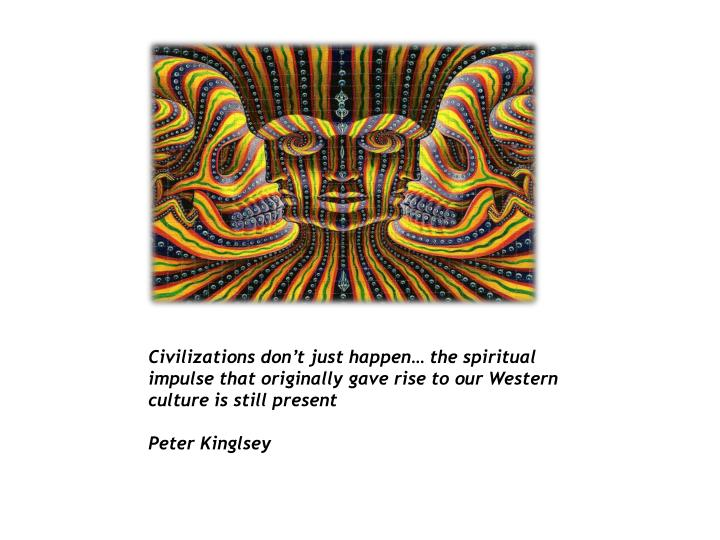 Civilizations don't just happen… the spiritual impulse that originally gave rise to our Western culture is still present