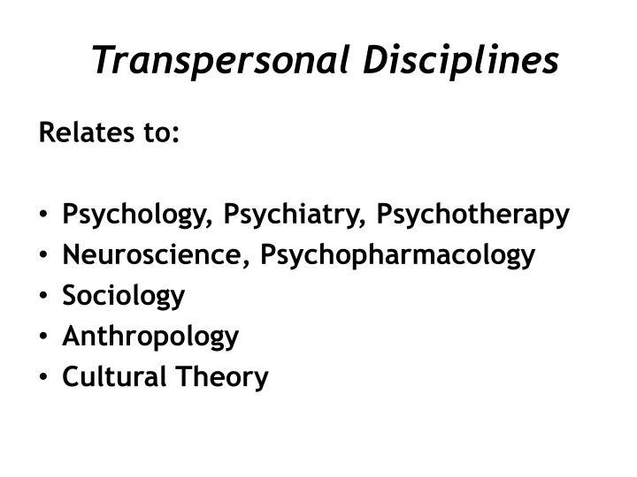 Transpersonal Disciplines