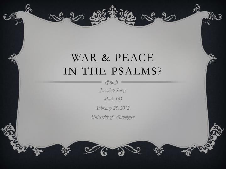 War peace in the psalms