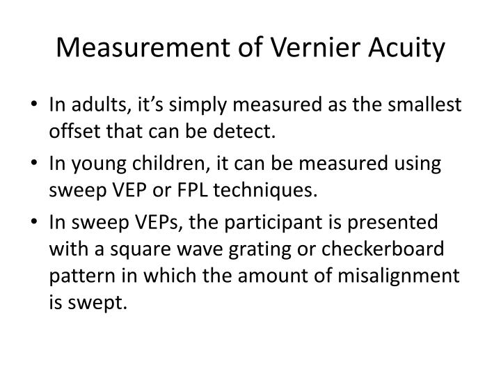 Measurement of Vernier Acuity