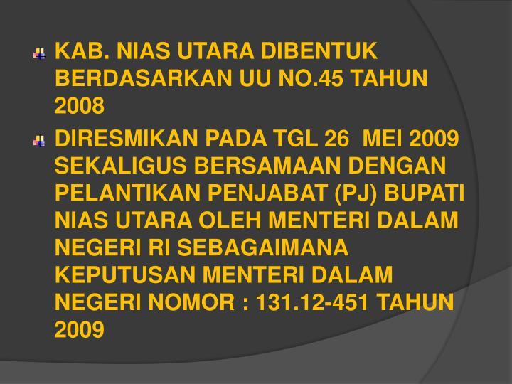 KAB. NIAS UTARA DIBENTUK BERDASARKAN UU NO.45 TAHUN 2008