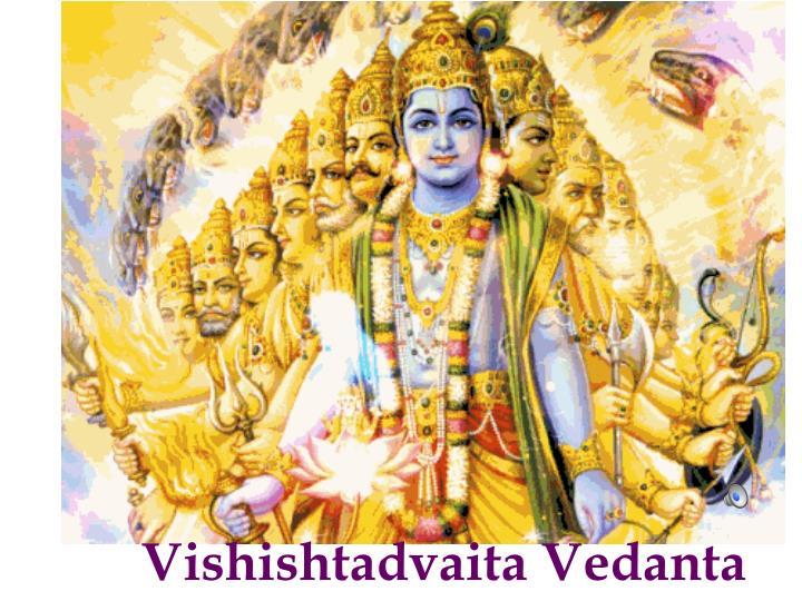 Vishishtadvaita Vedanta