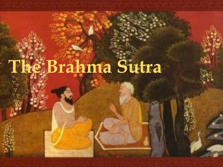 The Brahma Sutra