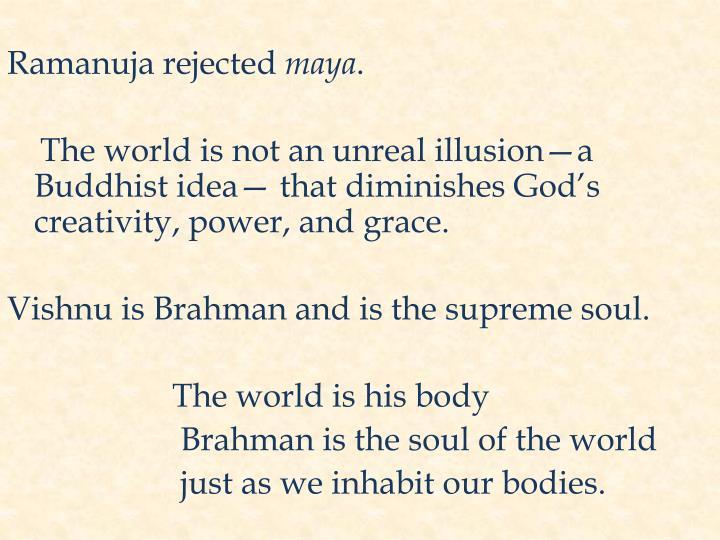 Ramanuja rejected