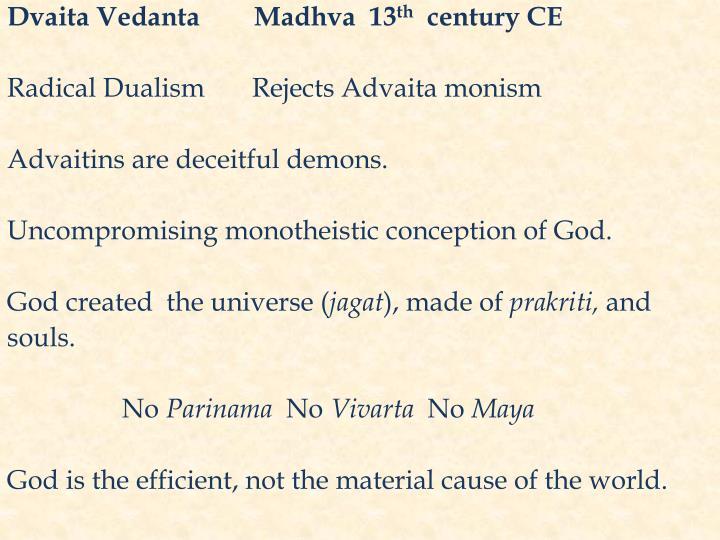 Dvaita Vedanta        Madhva  13