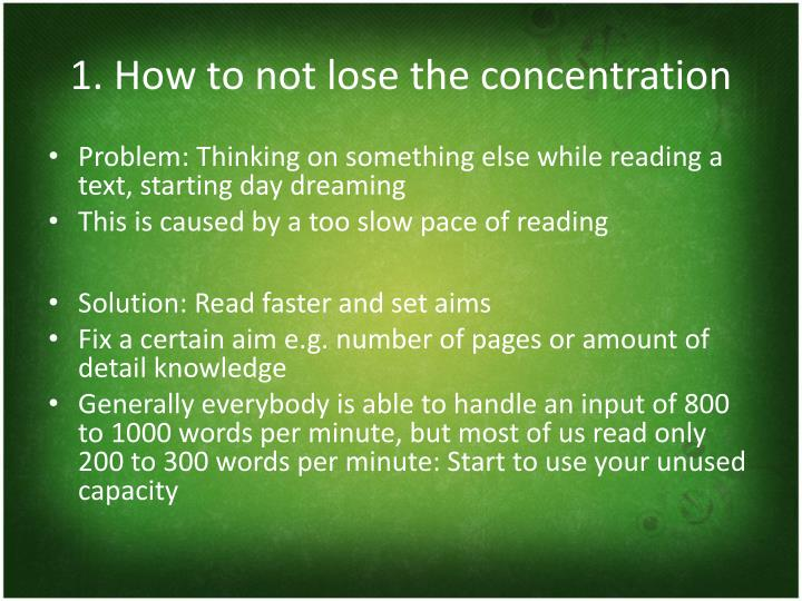 1 how to not lose the concentration