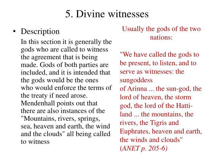 5. Divine witnesses