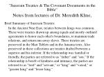 suzerain treaties the covenant documents in the bible notes from lectures of dr meredith kline