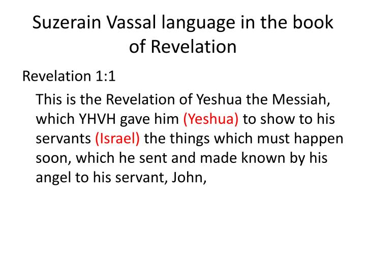 Suzerain Vassal language in the book of Revelation