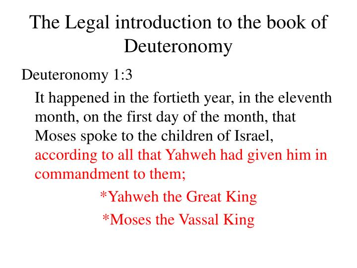 The Legal introduction to the book of Deuteronomy
