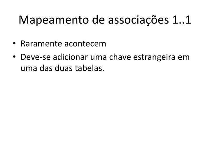 Mapeamento de associações 1..1