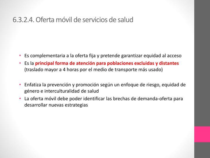 6.3.2.4. Oferta móvil de servicios de salud