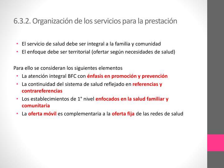 6.3.2. Organización de los servicios para la prestación