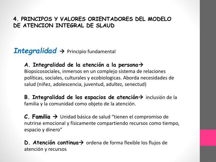 4. PRINCIPOS Y VALORES ORIENTADORES DEL MODELO DE ATENCION INTEGRAL DE SLAUD