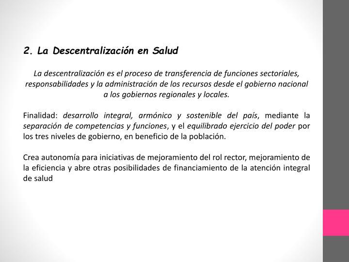2. La Descentralización en