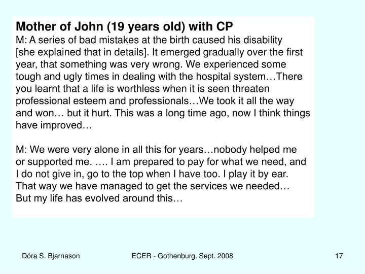 Mother of John (19 years old) with CP