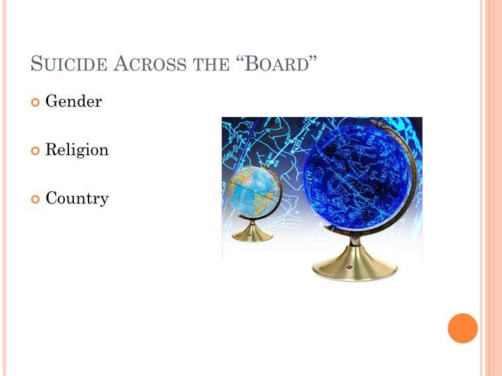 """Suicide Across the """"Board"""""""