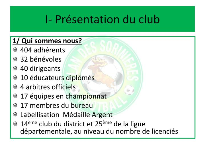 I pr sentation du club